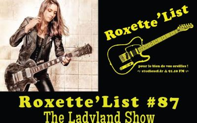 Roxette'List #87 : The Ladyland Show