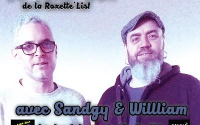 Le Juke Box de la Roxette'List #11 : Sandgy et William