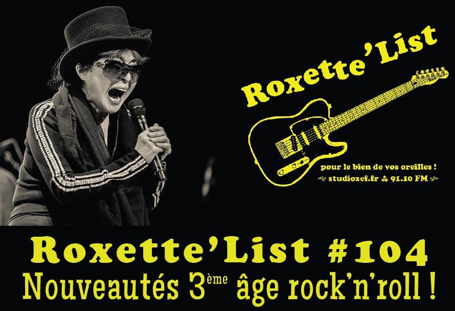 Roxette'List #104 : les nouveautés des papys et mamys rock'n'roll