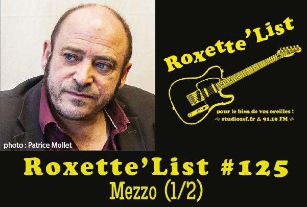 Roxette'List #125 : Mezzo (1/2).