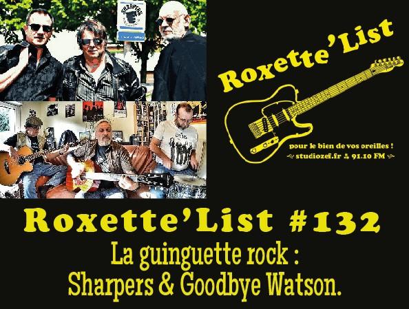 La Roxette'List #132 : la guinguette rock avec Sharpers & Goodbye Watson.