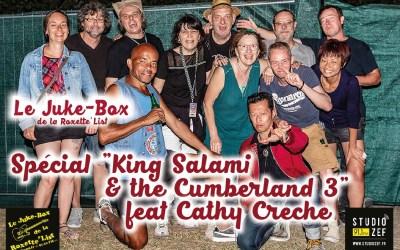 Le Juke-Box de la Roxette'List #15 : «King Salami & The Cumberland 3» feat Cathy Crèche