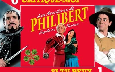 Critique-moi si tu peux # 1 «Philibert, capitaine puceau»