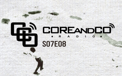 COREandCO radio S07E08 – avec interview FOSS