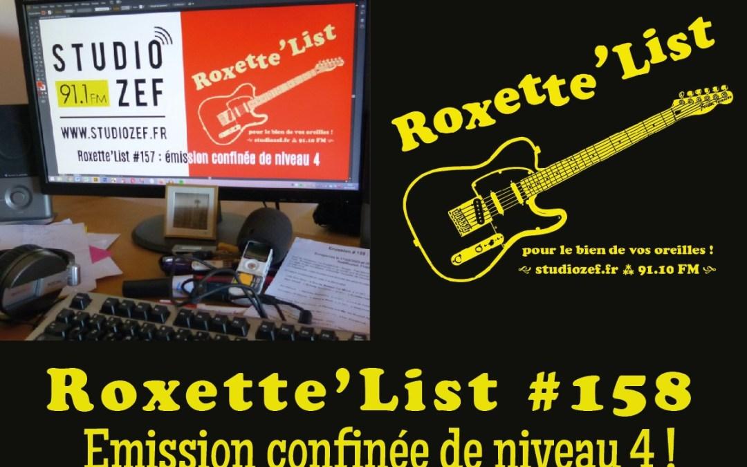 La Roxette'List #158 diffusée sur Studio Zef le 09/04/2020 : Emission confinée de niveau 4 !