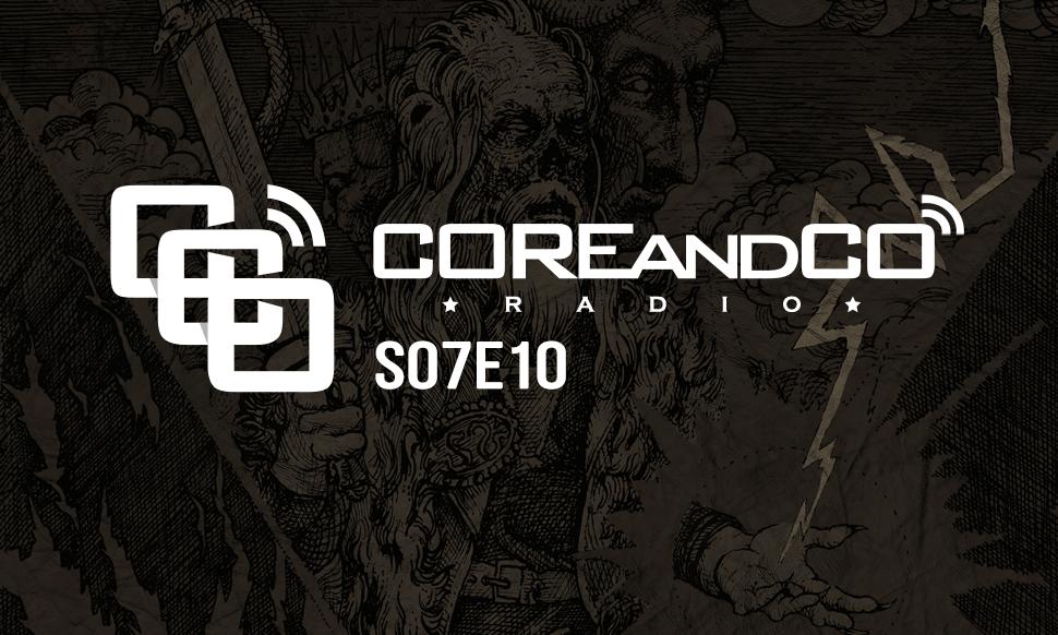 COREandCO radio S07E10 – avec interview Fátima