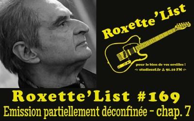La Roxette'List #169 diffusée sur Studio Zef le 25/06/2020 : émission partiellement déconfinée – 7