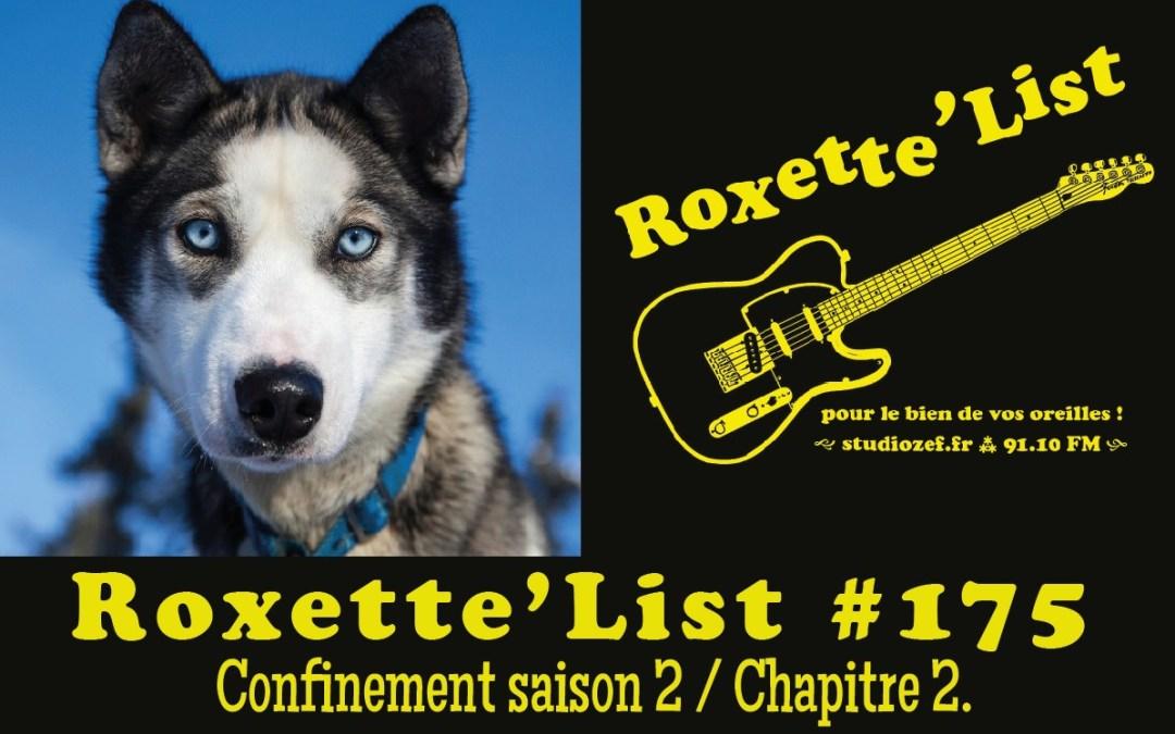 La Roxette'List #175 diffusée sur Studio Zef le 12/11/2020 : confinement saison 2 / Chapitre 2