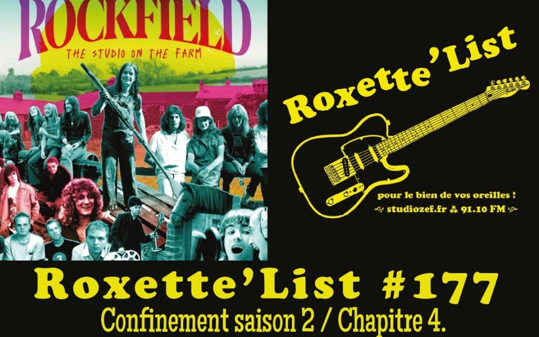 La Roxette'List #177 diffusée sur Studio Zef le 10/12/2020 : confinement saison 2 / Chapitre 4