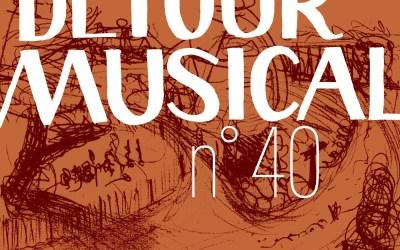 Détour musical n° 40