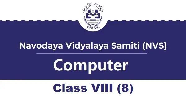 Navodaya Computer Syllabus Class VIII (8)