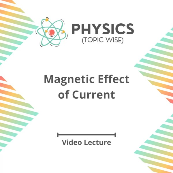 Magnetic Effect of Current
