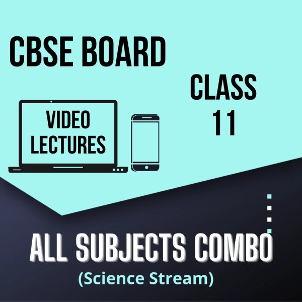 Class 11 - All Subjects Combo - Science Stream