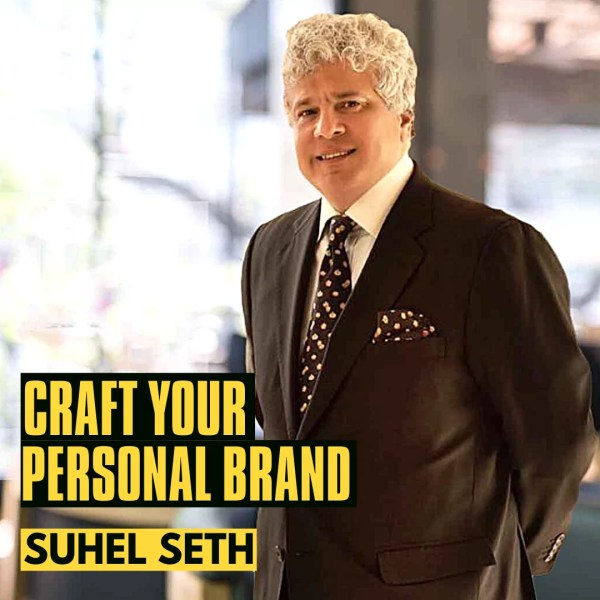 Craft your Personal Brand Course by Suhel Seth