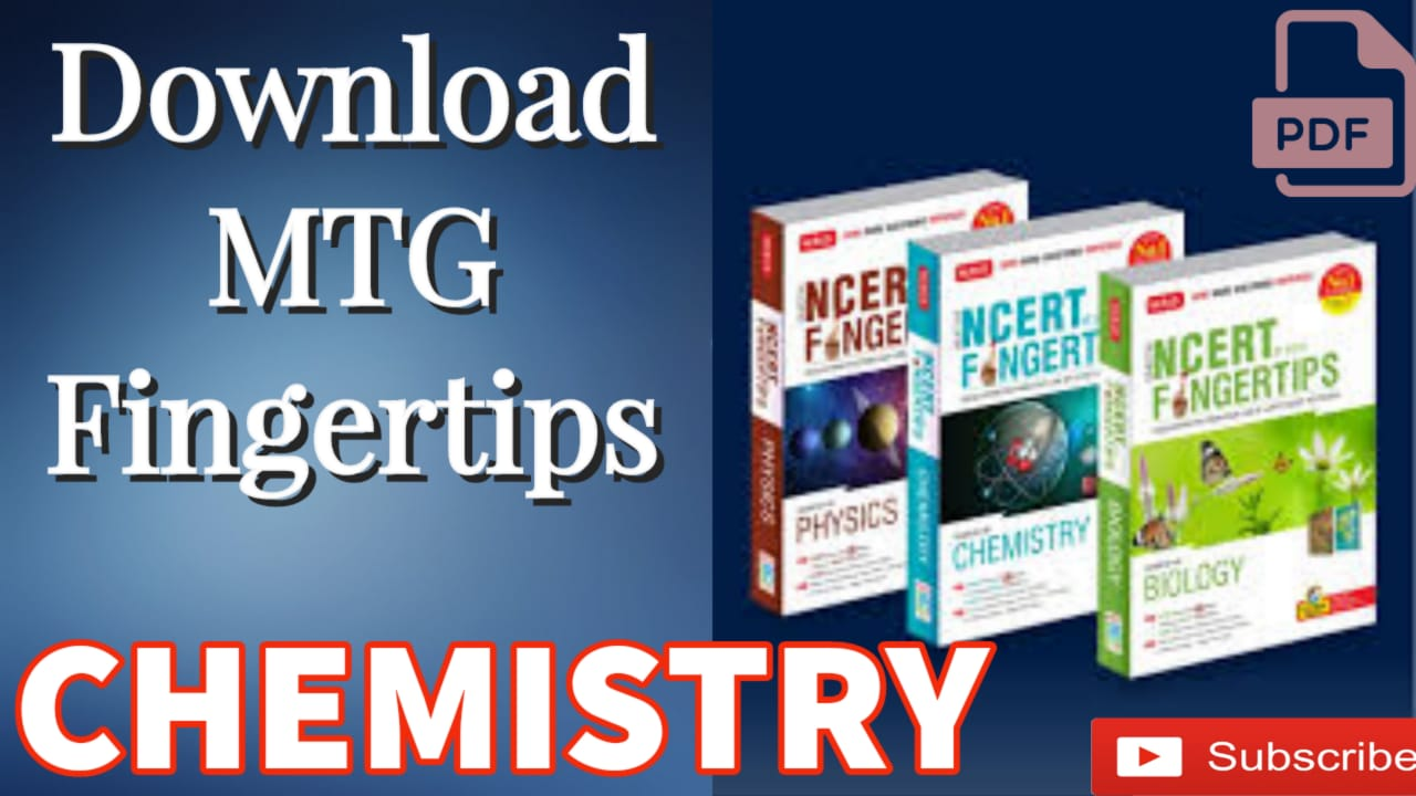 You are currently viewing Download MTG NCERT FINGERTIPS OF CHEMISTRY PDF