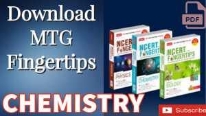 Download MTG NCERT FINGERTIPS OF CHEMISTRY PDF