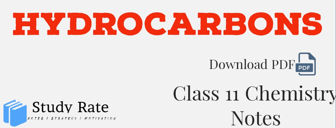 Hydrocarbons Notes Class 11 Chemistry Notes- Download PDF for JEE/NEET