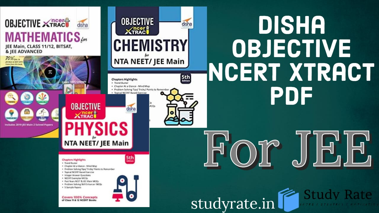 Download Disha NCERT Xtract of PCM for JEE: Latest Editions
