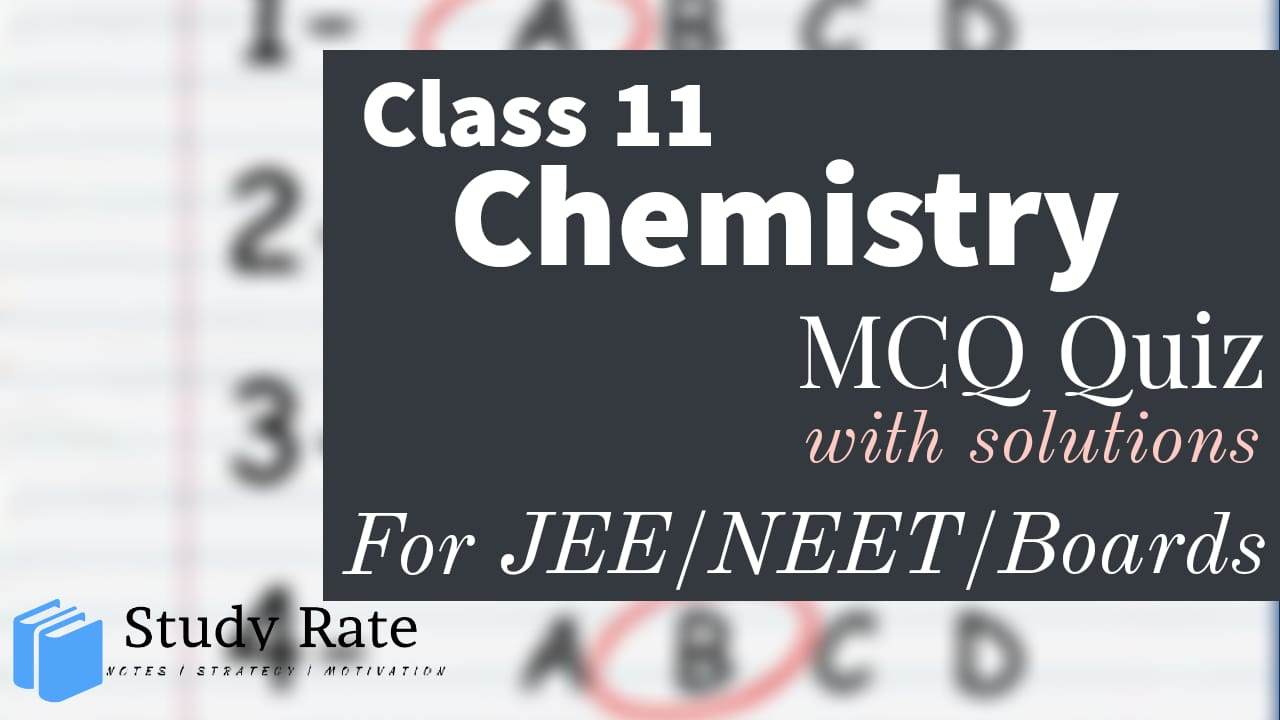 Read more about the article MCQ Questions for Class 11 Chemistry with Answers Chapter Wise PDF Download