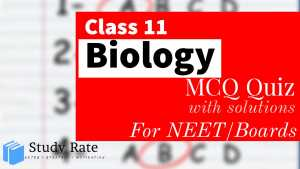 Read more about the article Class 11 Biology MCQ Questions with Answers Chapter Wise Quiz Online Test PDF Download