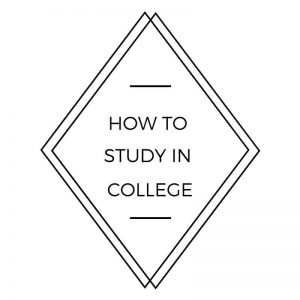 How to Study in College: A Comprehensive Study Skills