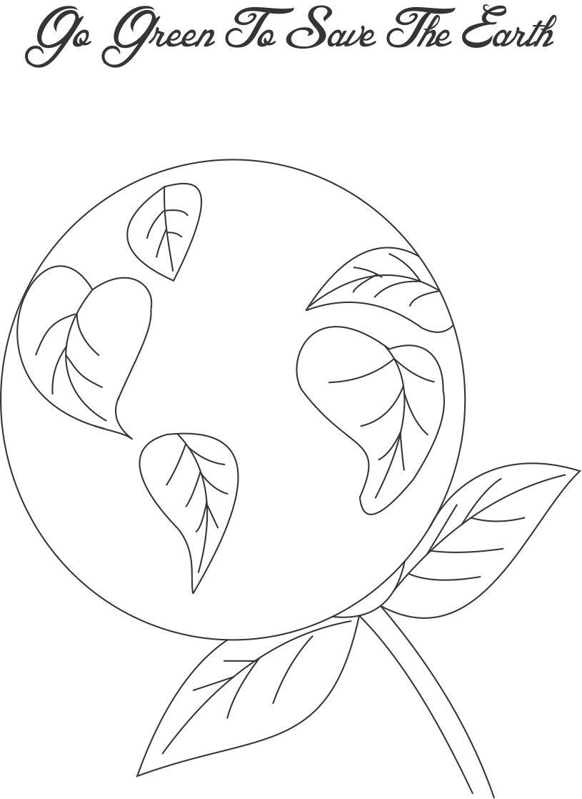 Go green to save the Earth coloring page for kids
