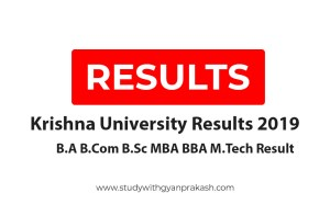 Krishna University Result 2019 BA BCom B Sc MA MSc Part - 1 2 3