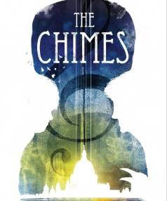 The book cover of Anna Smaill's The Chimes.
