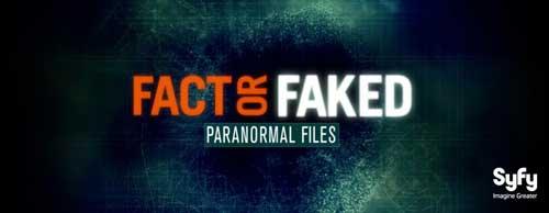 Syfy Digital Press Tour 2010: Fact or Faked: Paranormal Files