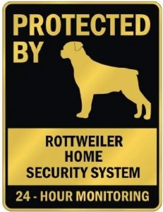 Protected By Rottweiler Sign