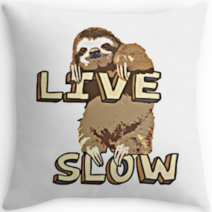 Sloth Live Slow Throw Pillow