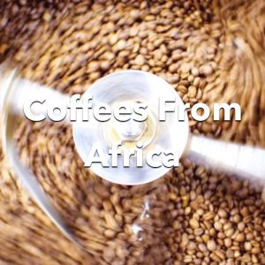 Coffees From Africa
