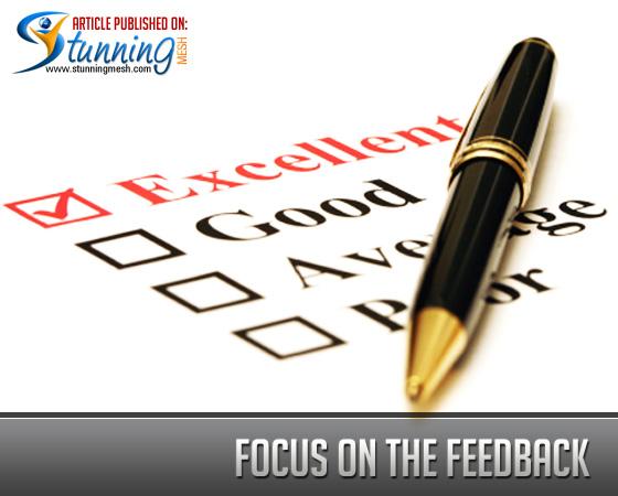 Focus on the Feedback