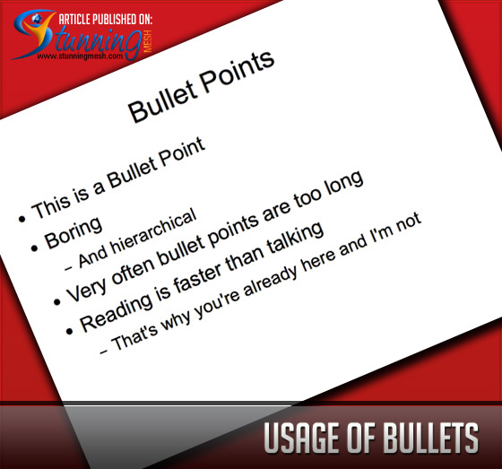 Usage of Bullets