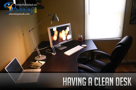 Having a Clean Desk
