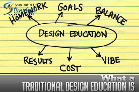 What a Traditional Design Education Is