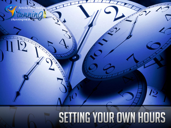Setting your own hours