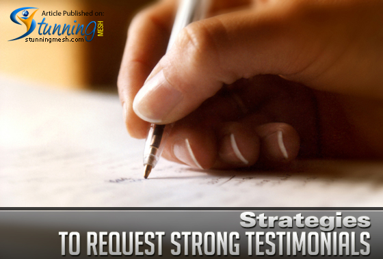 Strategies to Request Strong Testimonials