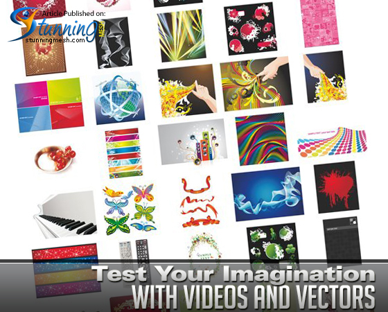 Test Your Imagination with Videos and Vectors