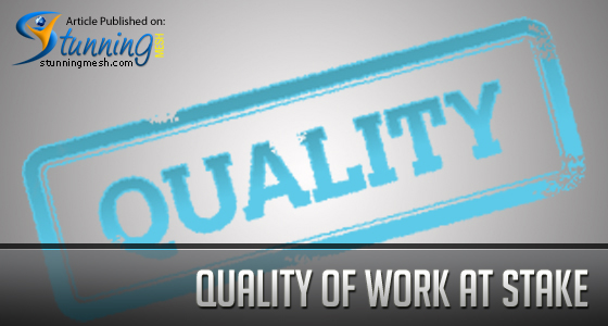 Quality of Work at Stake