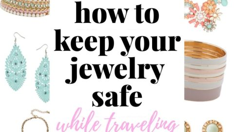 How To Keep Your Jewelry Safe While Traveling