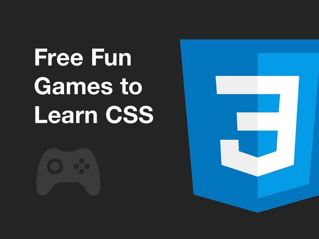 Free Fun Games to Learn CSS