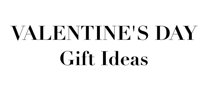 VALENTINE'S DAY HIS & HER GIFT IDEAS