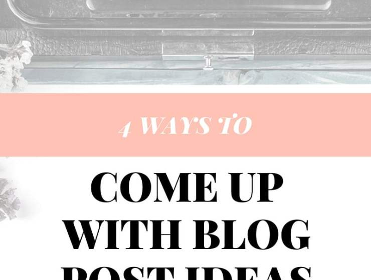 Come up with blog post ideas quickly by using these four tips.