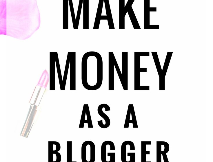 How To Make Money As A Blogger 3