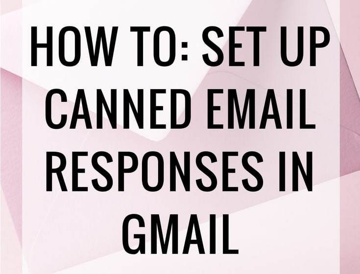 How To Set Up Canned Email Responses in Gmail 4