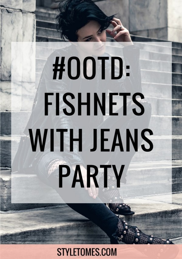 Styling fishnets with jeans OOTD blogger style