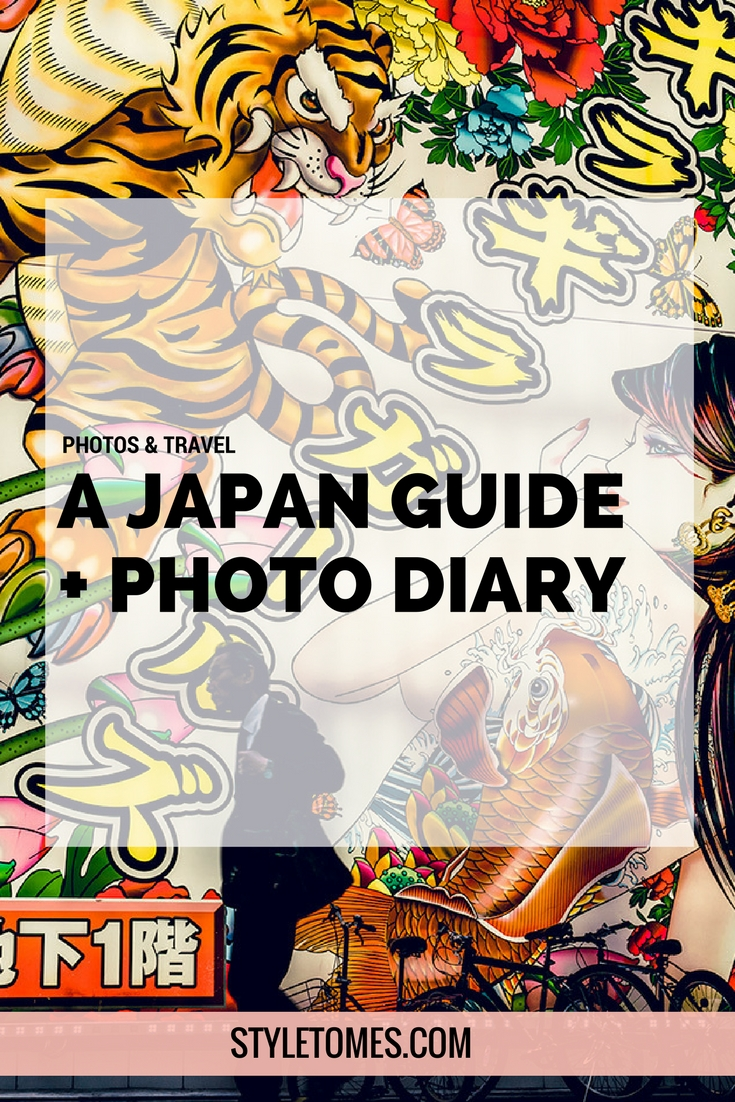 My Japan Trip Changed Me: A Photographic Japan Guide PART I