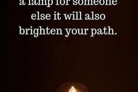 If you light a Lamp for Someone - Best Quotes Ideas