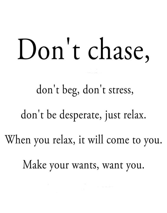 Don T Chase Don T Beg Best Quotes Ever Stylezco Desperate literature is an international bookshop in madrid, spain. don t chase don t beg best quotes